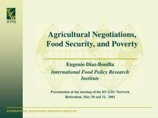 Agricultural Negotiations,  Food Security, and Poverty