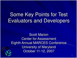 Some Key Points for Test Evaluators and Developers