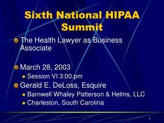 Sixth National HIPAA Summit