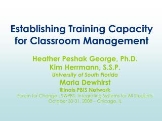 Establishing Training Capacity for Classroom Management