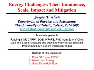 Energy Challenges: Their Imminence, Scale, Impact and Mitigation