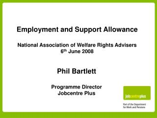 Employment and Support Allowance   National Association of Welfare Rights Advisers 6th June 2008