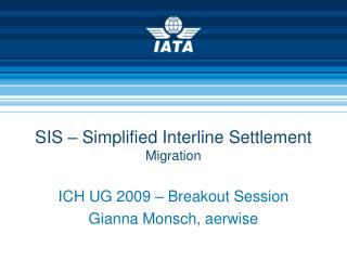 SIS   Simplified Interline Settlement Migration