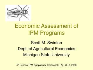 Economic Assessment of  IPM Programs