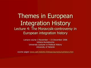 Themes in European Integration History
