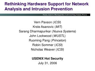 Rethinking Hardware Support for Network Analysis and Intrusion Prevention