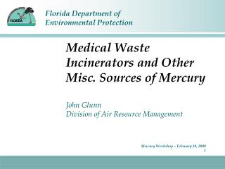 Medical Waste Incinerators and Other  Misc. Sources of Mercury