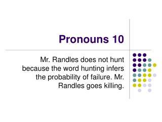 Pronouns 10