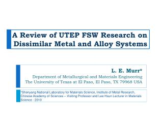 A Review of UTEP FSW Research on Dissimilar Metal and Alloy Systems