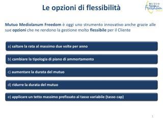 Le opzioni di flessibilit