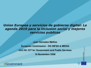 Union Europea y servicios de gobierno digital: La agenda 2010 para la inclusion social y mejores servicios publicos  Jua