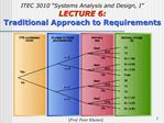ITEC 3010  Systems Analysis and Design, I  LECTURE 6: Traditional Approach to Requirements