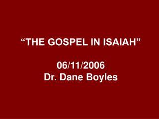 THE GOSPEL IN ISAIAH   06