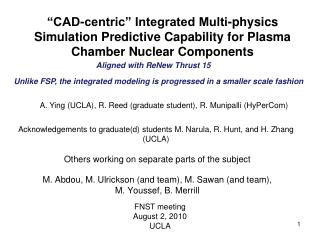 CAD-centric  Integrated Multi-physics Simulation Predictive Capability for Plasma Chamber Nuclear Components