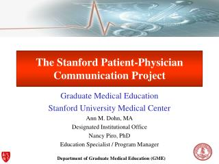 The Stanford Patient-Physician Communication Project