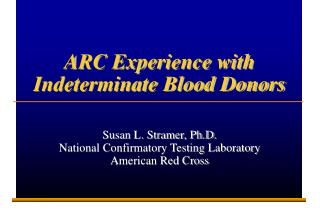 ARC Experience with Indeterminate Blood Donors