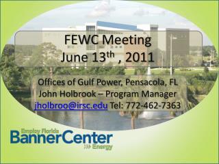 FEWC Meeting June 13th , 2011