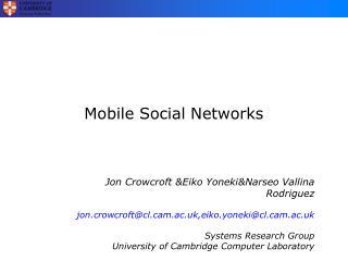 Mobile Social Networks