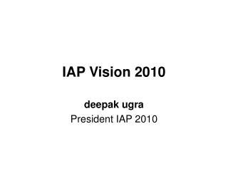 IAP Vision 2010