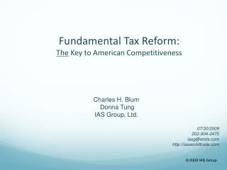 Fundamental Tax Reform: The Key to American Competitiveness