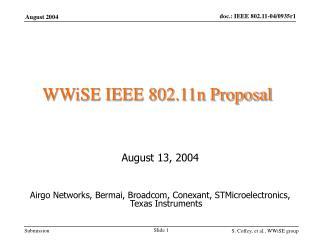 WWiSE IEEE 802.11n Proposal