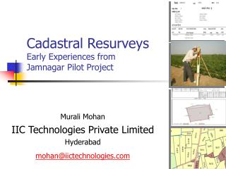 Cadastral Resurveys Early Experiences from Jamnagar Pilot Project