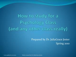 How to study for a  Psychology Class and any other class really