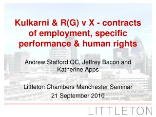 Kulkarni  RG v X - contracts of employment, specific performance  human rights