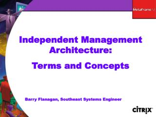Independent Management Architecture: Terms and Concepts