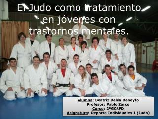 El Judo como m todo de rehabilitaci n.
