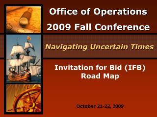 Invitation for Bid IFB Road Map