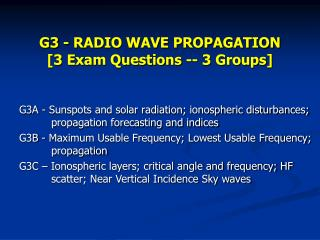 G3 - RADIO WAVE PROPAGATION [3 Exam Questions -- 3 Groups]