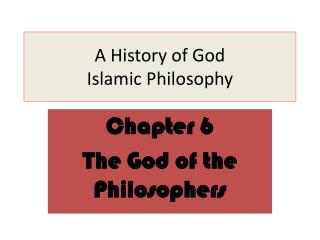 A History of God Islamic Philosophy