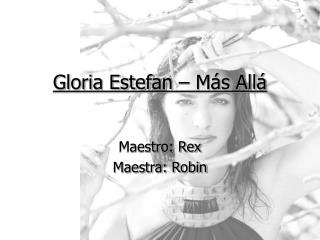 Gloria Estefan   M s All