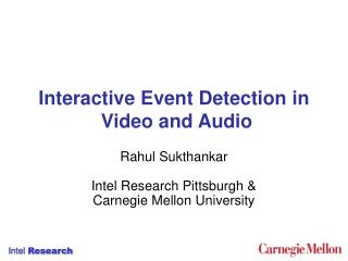 Interactive Event Detection in  Video and Audio