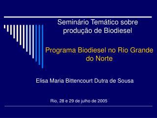 Programa Biodiesel no Rio Grande do Norte
