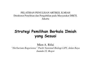 PELATIHAN PENULISAN ARTIKEL ILMIAH Direktorat Penelitian dan Pengabdian pada Masyarakat DIKTI, Jakarta    Strategi Pemil