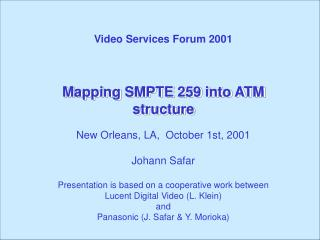 Mapping SMPTE 259 into ATM structure