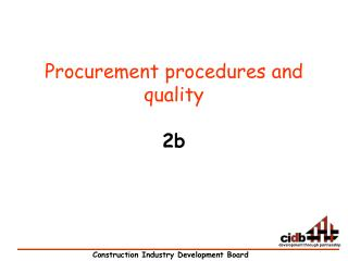 Procurement procedures and quality  2b