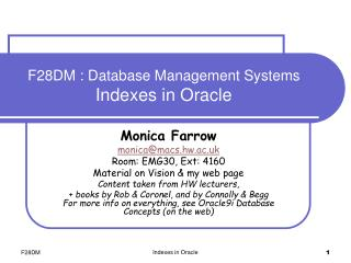 F28DM : Database Management Systems  Indexes in Oracle