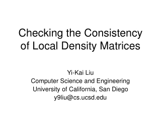 Checking the Consistency of Local Density Matrices