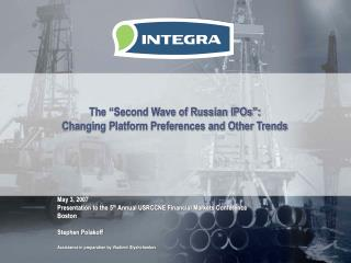 The  Second Wave of Russian IPOs :  Changing Platform Preferences and Other Trends