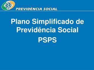 Plano Simplificado de Previd ncia Social PSPS