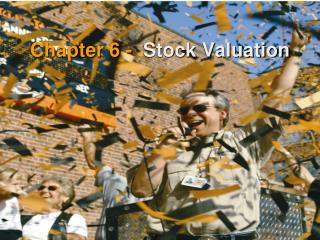 Chapter 6 -  Stock Valuation