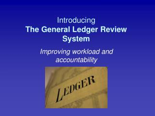 Introducing The General Ledger Review System