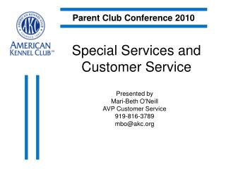 Special Services and Customer Service
