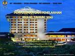 Disampaikan Dalam Acara  Rapat Koordinasi Finalisasi RKA-KL  TA 2010 Lingkup Ditjen Tanaman Pangan Semarang   Oktober  2