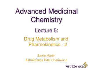 Advanced Medicinal Chemistry