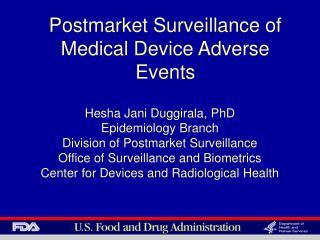 Postmarket Surveillance of Medical Device Adverse Events