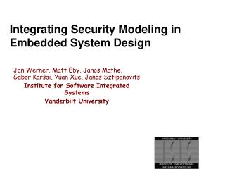 Integrating Security Modeling in Embedded System Design